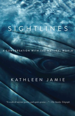 Sightlines: A Conversation With the Natural World (Paperback)