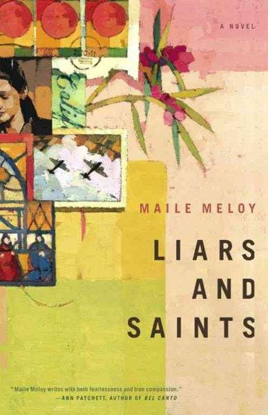 Liars and Saints: A Novel (Hardcover)