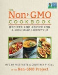 The Non-GMO Cookbook: Recipes and Advice for a Non-GMO Lifestyle (Hardcover)