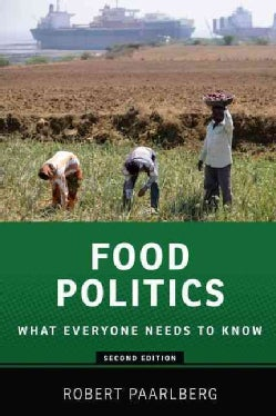 Food Politics: What Everyone Needs to Know (Paperback)