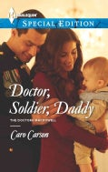 Doctor, Soldier, Daddy (Paperback)