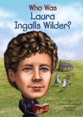 Who Was Laura Ingalls Wilder? (Hardcover)