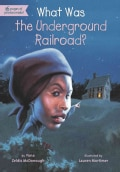 What Was the Underground Railroad? (Paperback)
