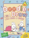 Doodle and Draw with Max & Ruby! (Paperback)