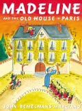 Madeline and the Old House in Paris (Hardcover)