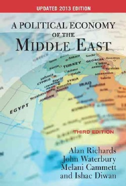 A Political Economy of the Middle East: Updated 2013 Edition (Paperback)
