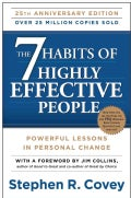 The 7 Habits of Highly Effective People: Powerful Lessons in Personal Change (Paperback)