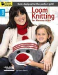 Loom Knitting for Mommy & Me (Paperback)