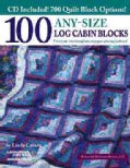 100 Any-Size Log Cabin Blocks