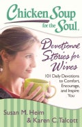 Devotional Stories for Wives: 101 Daily Devotions to Comfort, Encourage, and Inspire You (Paperback)