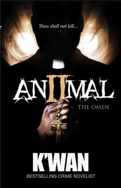 Animal II: The Omen (Paperback)