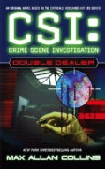 CSI; Crime Scene Investigation: Double Dealer (Paperback)