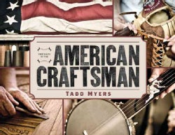 Portraits of the American Craftsman (Hardcover)
