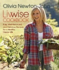 Livwise: easy recipes for a healthy, happy life (Paperback)