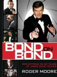 Bond on Bond: The Ultimate Book on 50 Years of Bond Movies (Paperback)