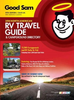 Good Sam 2014 North American RV Travel Guide & Campground Directory (Paperback)