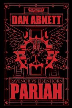 Pariah: Ravenor vs Eisenhorn (Paperback)