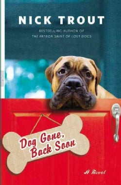Dog Gone, Back Soon (Paperback)