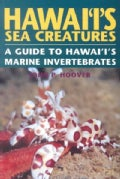 Hawai'I's Sea Creatures: A Guide to Hawai'I's Marine Invertebrates (Paperback)