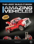 The Lego Build-It Book: More Amazing Vehicles (Paperback)