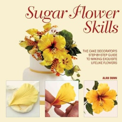 Sugar Flower Skills (Hardcover)