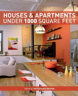 Houses & Apartments Under 1000 Square Feet (Paperback)