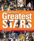 Basketball's Greatest Stars (Hardcover)