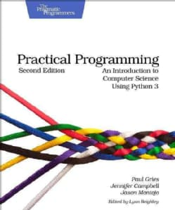 Practical Programming: An Introduction to Computer Science Using Python 3 (Paperback)