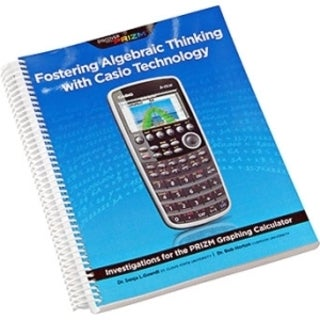 Casio Fostering Algebraic Thinking with Casio Technology Reference Pr