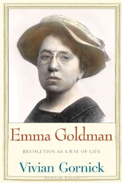 Emma Goldman: Revolution As a Way of Life (Paperback)