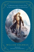 "The Princess Bride: S. Morgenstern's Classic Tale of True Love and High Adventure: The ""Good Parts"" Version (Hardcover)"