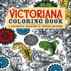 Victoriana Coloring Book: A Delightful Selection of Vintage Patterns (Paperback)