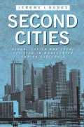 Second Cities: Globalization and Local Politics in Manchester and Philadelphia (Paperback)