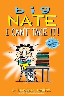 Big Nate: I Can't Take It! (Paperback)