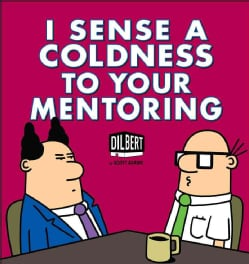 I Sense a Coldness to Your Mentoring (Paperback)
