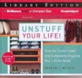 Unstuff Your Life!: Kick the Clutter Habit and Completely Organize Your Life for Good; Library Edition (CD-Audio)