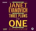 Three Plums in One: One for the Money, Two for the Dough, Three to Get Ready (CD-Audio)