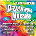 Party Tyme Karaoke - Party Tyme Karaoke: Super Hits 19