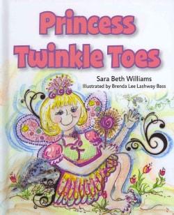 Princess Twinkle Toes (Hardcover)