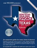 How to Do Your Own Divorce in Texas 2013 - 2015: An Essential Guide for Every Kind of Divorce