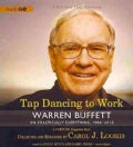 Tap Dancing to Work: Warren Buffett on Practically Everything, 1966-2012: A Fortune Magazine Book (CD-Audio)