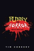 Funny to Horror: Short Stories (Paperback)