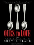 Ours to Love (CD-Audio)