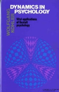 Dynamics in Psychology: Vital Applications of Gestalt Psychology (Paperback)