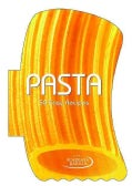 Pasta: 50 Easy Recipes (Hardcover)