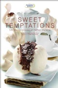 Sweet Temptations: 120 Masterpieces of Italian Cuisine (Hardcover)