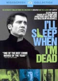 I'll Sleep When I'm Dead (DVD)