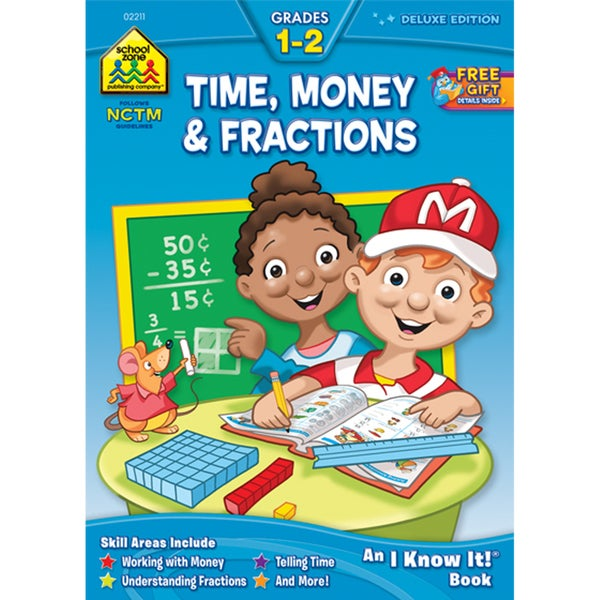 School Zone Time/ Money/ Fractions Workbook