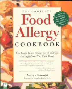 The Complete Food Allergy Cookbook: The Foods You'Ve Always Loved Without the Ingredients You Can't Have (Paperback)