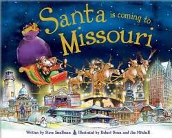 Santa Is Coming to Missouri (Hardcover)